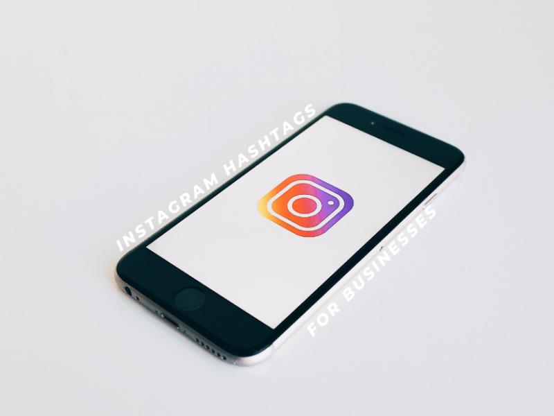Instagram Hashtags for Businesses