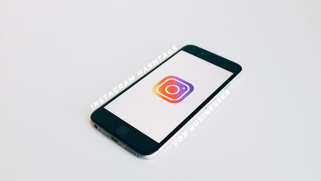 Instagram Hashtags for Businesses